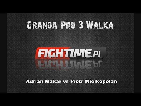 Gala Granda Pro 3 - Walka Adrian Makar vs Piotr Wielkopolan