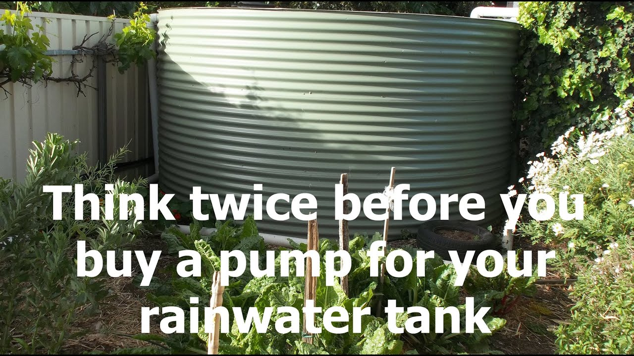 Think Twice Before You Buy A Pump For Your Rainwater Tank