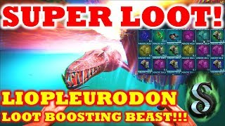 SUPER LOOT - LIOPLEURODON LOOT BOOSTING BEAST - THE AWESOME LOOT BOOST ON CRATES AND BEACONS!!!