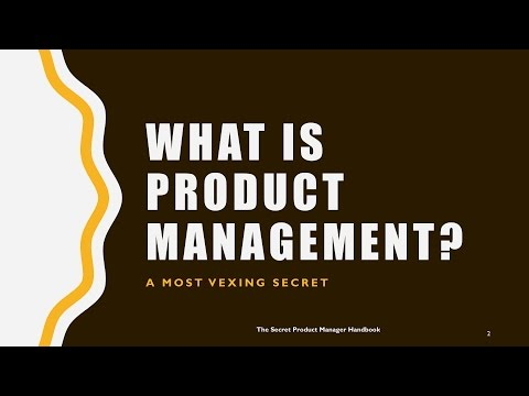 The Secret Product Manager Handbook - What Is Product Management?