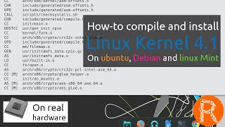 How-to compile and install Linux Kernel 4.1 On ubuntu, Debian and linux Mint