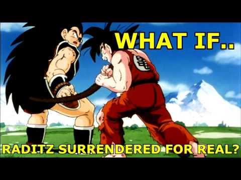 What if Raditz surrendered to Goku and Piccolo