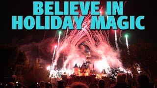 4K Believe... In Holiday Magic | Disneyland 2018