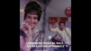 LAKHON HAI YAHAN DIL WALE - KAROAKE WITH LYRICS