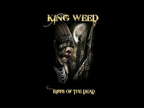 King Weed - Riffs Of The Dead (2020) (New Full Album)