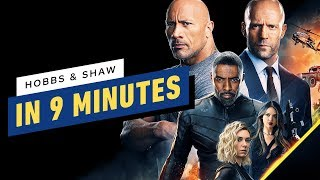 The Fast and the Furious Presents: Hobbs and Shaw - Their Story So Far