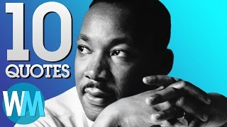 Top 10 Quotes - Top 10 Most Powerful Martin Luther King Jr. Quotes