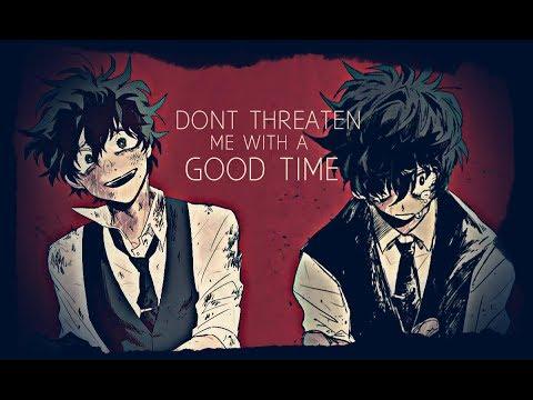 Villain Deku-Don't Threaten Me With A Good Time