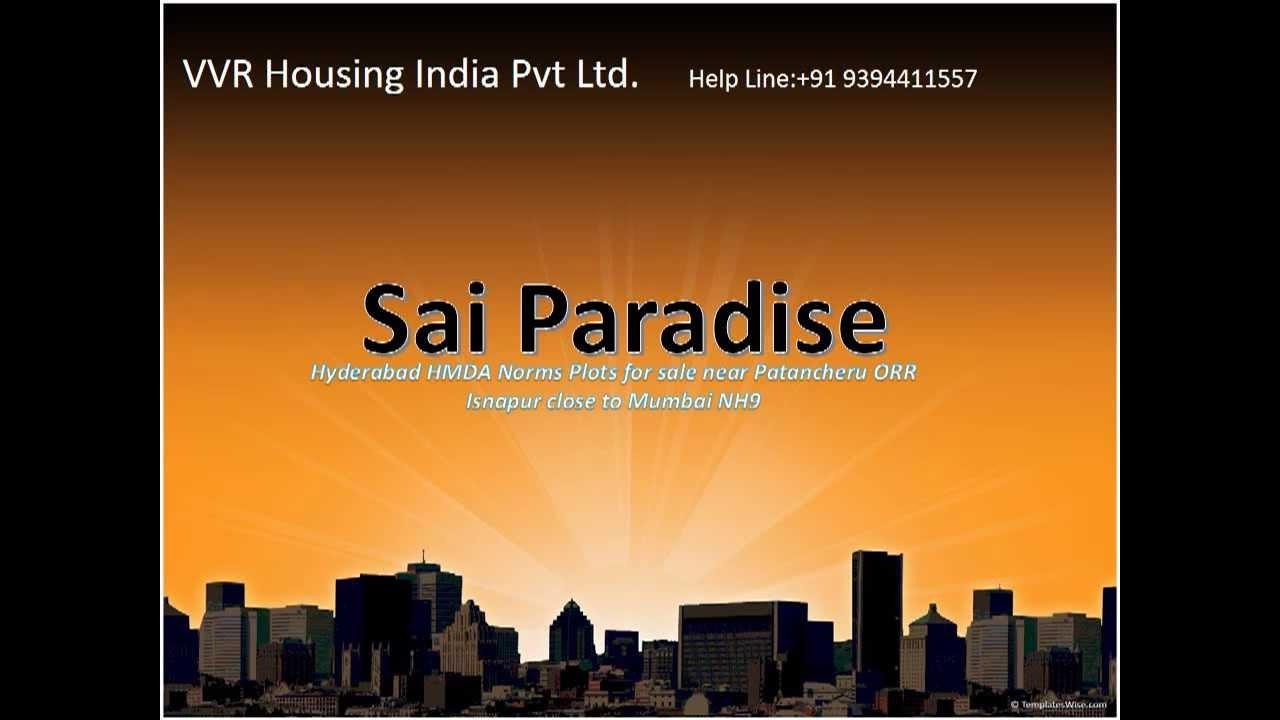 Sumashaila township isnapur hyderabad independent house youtube - Vvr Housing Sai Paradise New Plots For Sale Near Patancheru Orr Isnapur Close To Mumbai Nh9