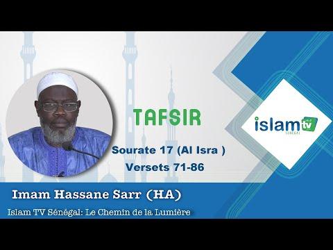 Tafsir Sourat al Isra Verset 71 - 86 Imam Hassane SARR HA