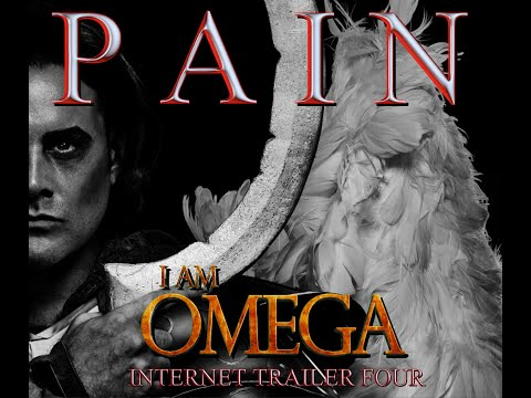FINAL I AM OMEGA angel trailer video - PAIN