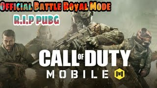 Call of Duty Mobile Battle Royale Mode is Out | R.I.P Pubg