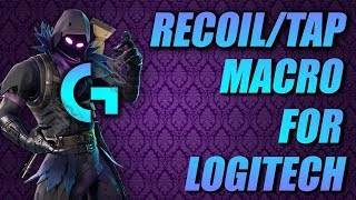 FORTNITE LOGITECH RECOIL/TAP MACRO HACK TUTORIAL *OUTDATED*
