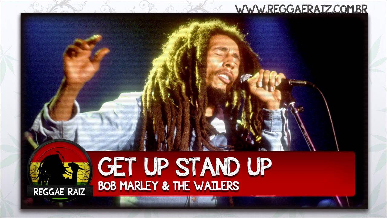 Get Up Stand Up - Bob Marley - VAGALUME