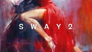 SWAY - MICHAEL BUBLÉ - BEST CHA CHA DANCERS