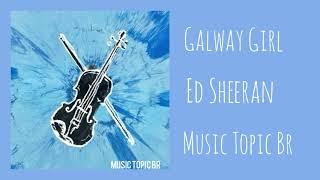 Ed Sheeran - Galway Girl (Audio)