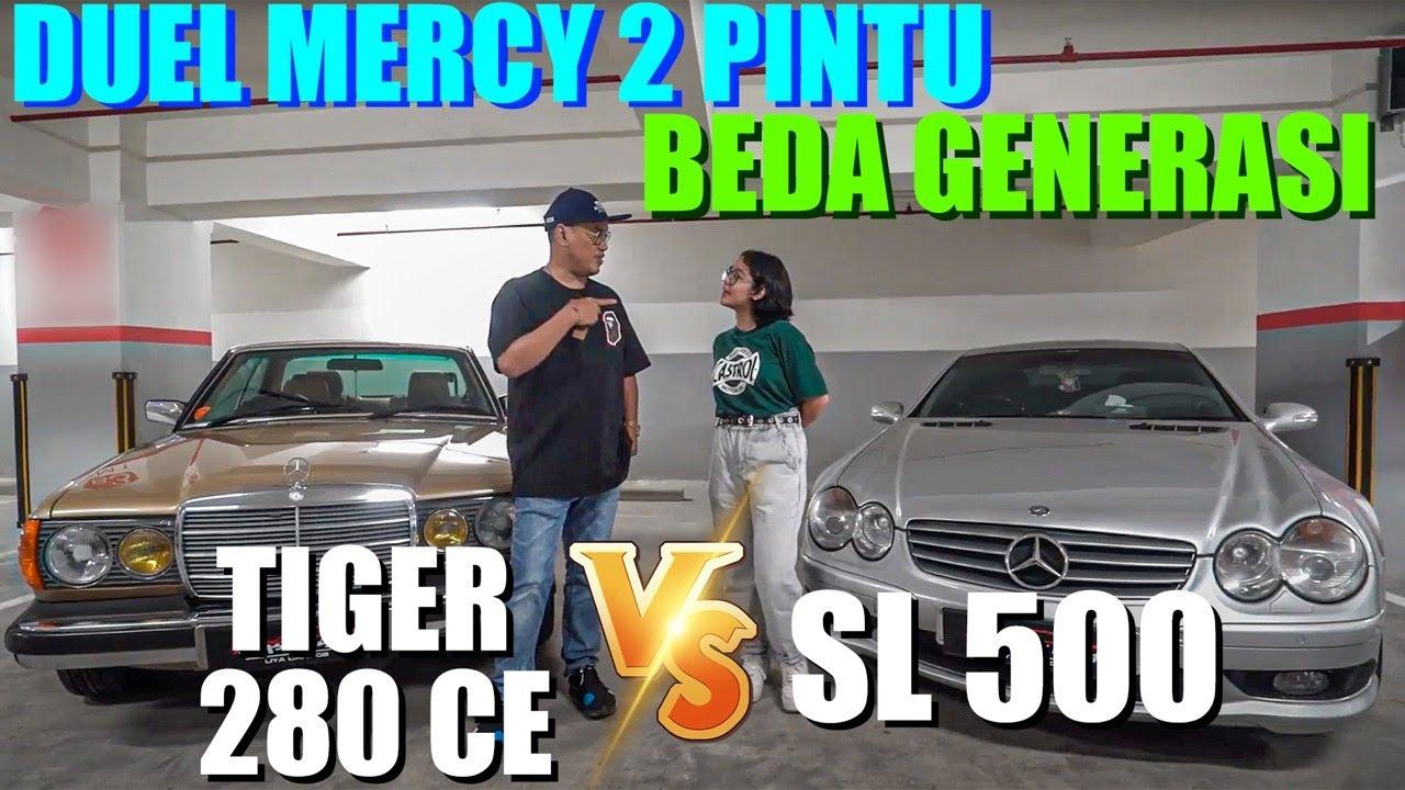 Keren Mana Mercy Tiger 280 Ce Punya Gue Sama Mercy Sl 500 Cinta Kuya Youtube