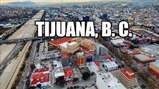 Tijuana 2019 | La ciudad fronteriza más visitada del mundo