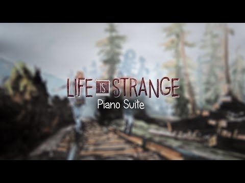 Life is Strange Piano Suite (OST Medley) w/Sheet music
