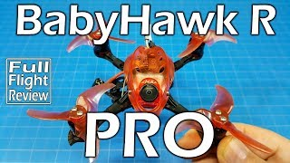 BabyHawk R Pro  - Review - Full Flights