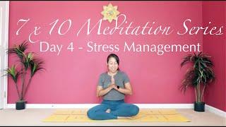 7x10 Meditation Practice_Stress Management_Day 4