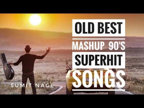 Old Best Mashup | 90s superhit songs
