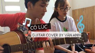 🎧🎼 (Acoustic Guitar) Có lúc - Quốc Bảo   Cover by Vân Anh