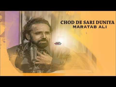 Chod De Sari Duniya   Maratab Ali