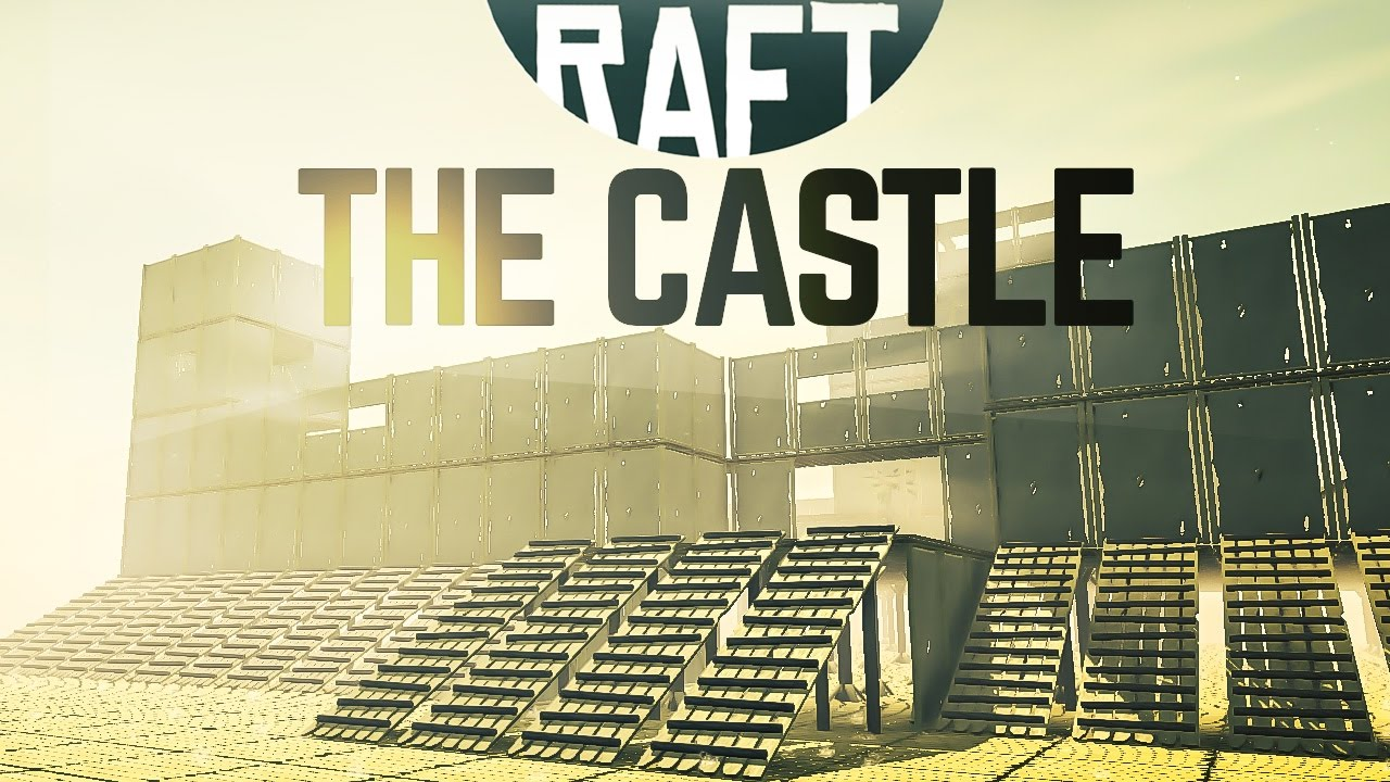THE FORTRESS - CASTLE BUILD - <b>Raft</b> Hack Infinite Resources PC ...