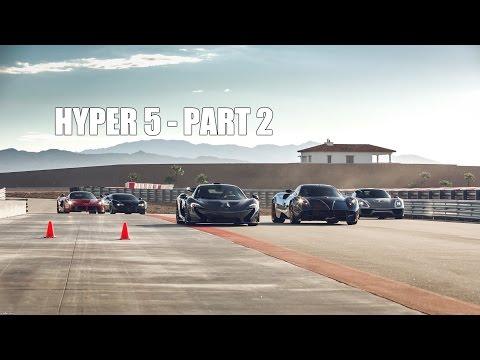 HYPER 5 – LaFerrari vs Porsche 918 vs McLaren P1 vs Bugatti Super Sport vs Pagani Huayra – PART 2