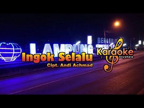 Lagu Lampung | Ingok Selalu No Vocal (Karaoke)