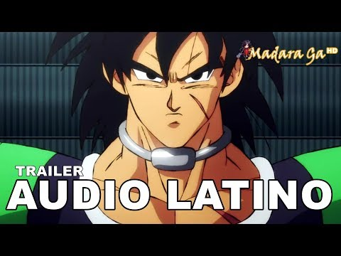 Broly: Trailer Pelicula Dragon Ball Super En Audio Latino (No Oficial) HD