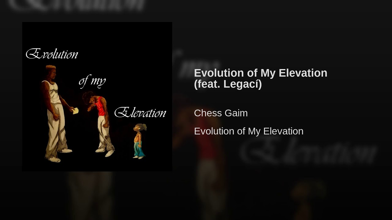 Evolution Of My Elevation Feat Legací YouTube - What is my elevation
