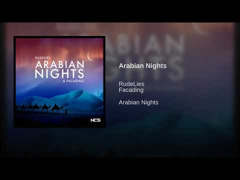 RudeLies & Facading - Arabian Nights [NCS Release] + Free Download