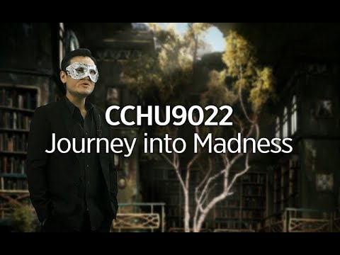 CCHU9022 – Journey into Madness: Conceptions of Mental