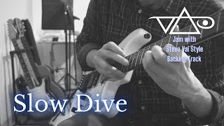 SLOW DIVE // Jam with Steve Vai Style Backing Track
