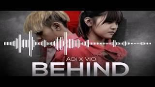 Download lagu Aoi - Behind (Feat. Vio) [Official Lirik Video] ;; RAP ROMA & ILHAM KOTO
