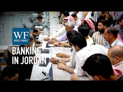 Jordan's banks are a haven of stability in the Middle East | World Finance