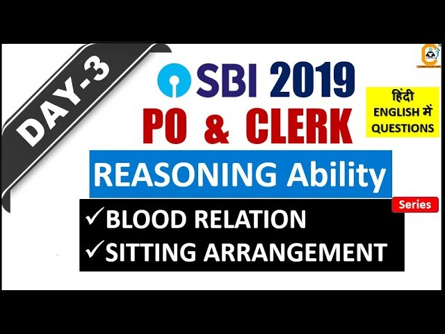 SBI PO , CLERK 2019 Practice Paper Series | Day 3 Reasoning Ability (Blood Relation , Puzzle 2 SET)