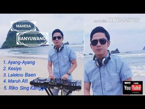 ALBUM MAHESA BANYUWANGI TER-POPULER 2018