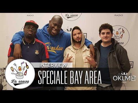 Spéciale BAY AREA avec ORI - #LaSauce sur OKLM Radio 01/03/18