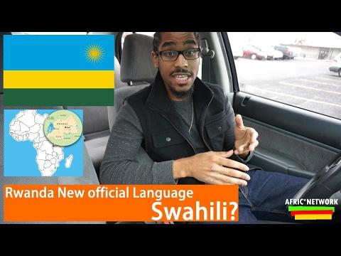 Rwanda New official Language - Swahili?