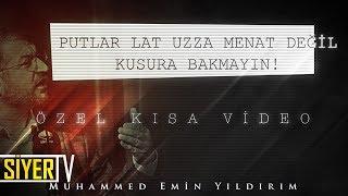 Putlar Artık Lat, Uzza, Menat Değil. Putların Şekli Değişti! | Muhammed Emin Yıldırım (Özel Video)