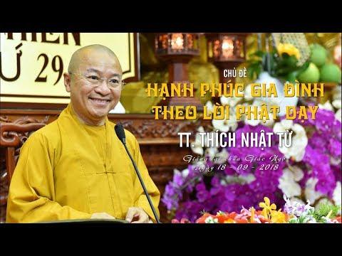Hạnh phúc gia đình theo lời Phật dạy - TT. Thích Nhật Từ