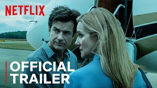 Ozark Season 3 | Official Trailer | Netflix