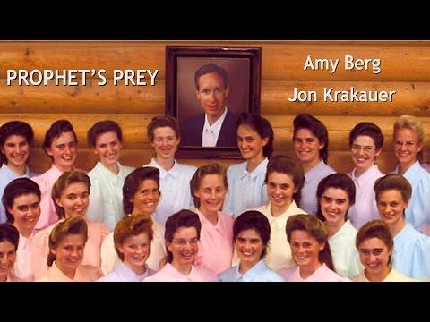 PROPHET'S PREY - Warren Jeffs FLDS Documentary with Jon Krakauer + Amy Berg