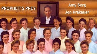 PROPHET'S PREY - Warren Jeffs FLDS Documentary with Jon Krakauer + Amy Berg