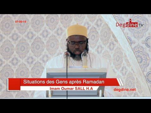 Khoutbah du 07-06-19 | Situations des Gens après Ramadan| Imam Oumar SALL H.A