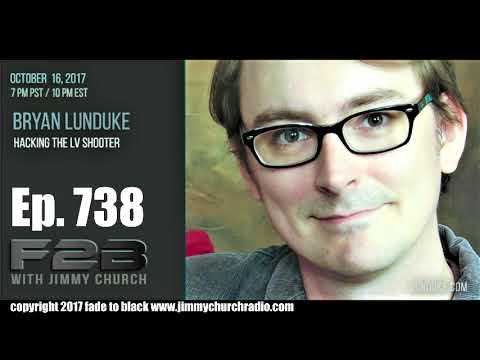 Ep. 738 FADE to BLACK Jimmy Church w/ Bryan Lunduke : Hacking the LV Shooter : LIVE
