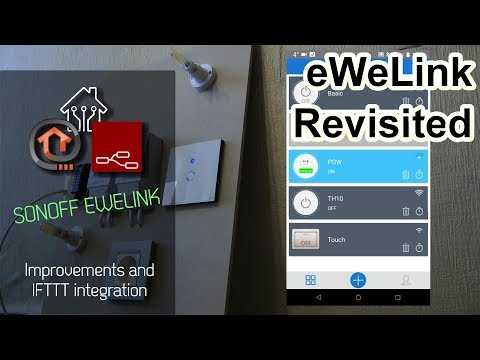 eWelink Revisited - App changes and IFTTT - YouTube
